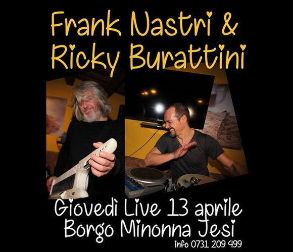 Frank Nastri & Ricky Burattini Borgo Minonna Jesi aprile 2017