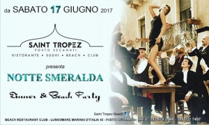 Saint Tropez Notte Smeralda 17 giugno
