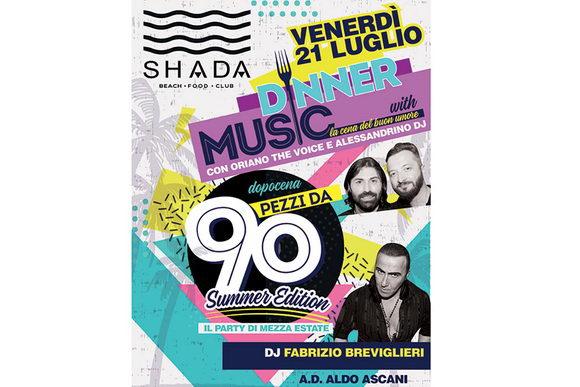 Pezzi da 90 summer edition Shada